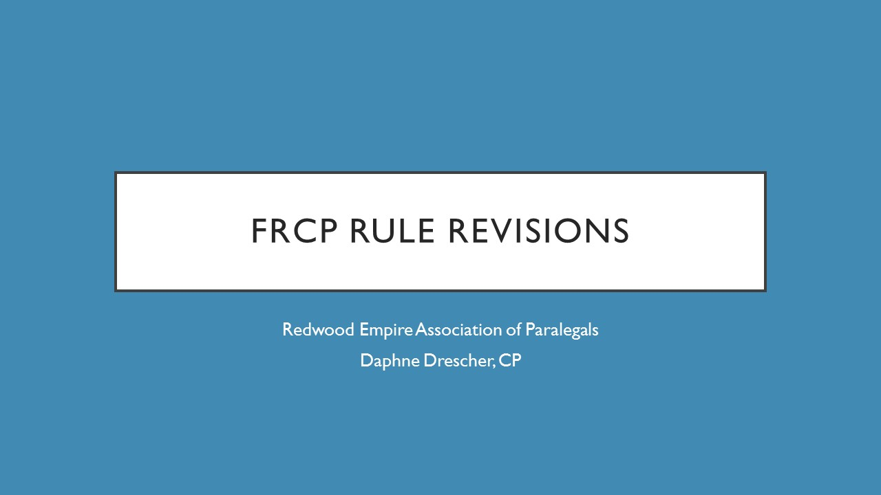 FRCP RULE REVISIONS